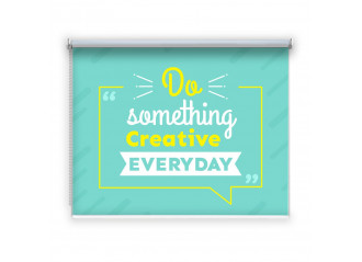 Store enrouleur occultant sur mesure Do something creative everyday